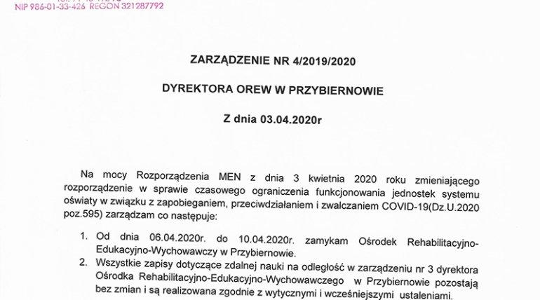DYREKTORA OREW W PRZYBIERNOWIE ZARZĄDZENIE NR 4/2019/2020 Z dnia 03.04.2020r