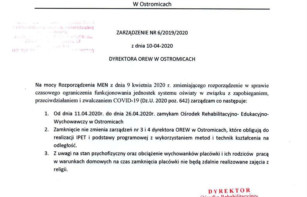Ośrodek Rehabilitacyjno- ZARZĄDZENIE NR 6/2019/2020 z dnia 10-04-2020 DYREKTORA OREW W OSTROMICACH